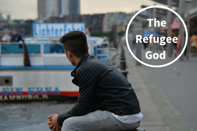 The Refugee God